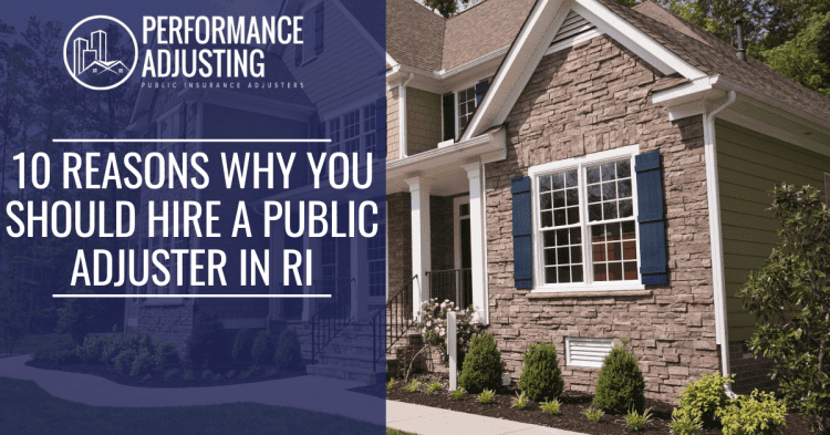 10 Reasons Why You Should Hire A Public Adjuster In RI