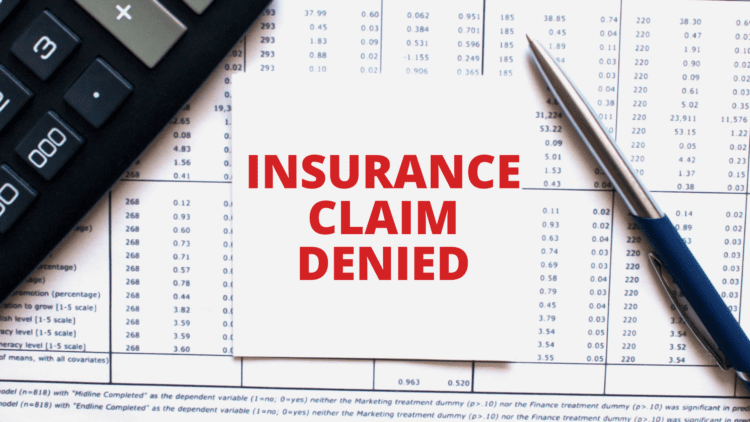 What to Do If Your Property Damage Insurance Claim Is Denied